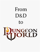 From D&D to Dungeon World