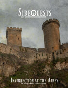SideQuests: Insurrection At The Abbey