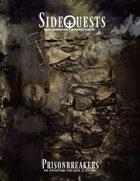 SideQuests: Prisonbreakers