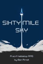 Sixty Mile Sky