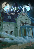Haunt - Play-test Version