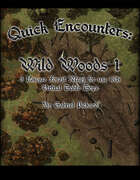 Quick Encounters Wild Woods 1