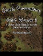 Quick Encounters Wild Woods 1
