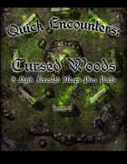 Quick Encounters Cursed Woods