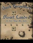 Quick Encounters Desert Lands 1