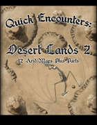 Quick Encounters Desert Lands 2