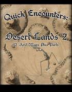 Quick Encounters Desert Lands 2