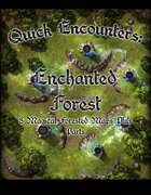 Quick Encounters Enchanted Forest