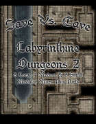 Save Vs. Cave Labyrinthine Dungeon 2