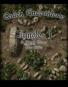 Quick Encounters Jungles 1