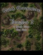 Quick Encounters Jungles 2