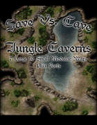 Save Vs. Cave Jungle Caverns
