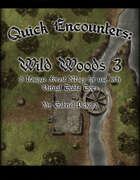 Quick Encounters Wild Woods 3