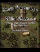 Quick Encounters Wild Woods 4
