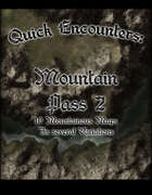 Quick Encounters Mountain Pass 2