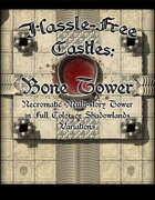 Hassle-free Castles Bone Tower