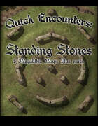 Quick Encounters Standing Stones