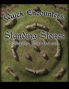 Quick Encounters Standing Stones