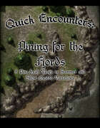 Quick Encounters Pining for the Fjords