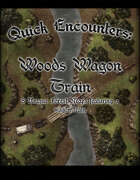 Quick Encounters Woods Wagon Train