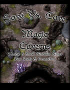 Save Vs. Cave Magic Caverns