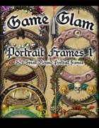 Game Glam Portrait Frames 1
