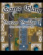 Game Glam Border Builder 1