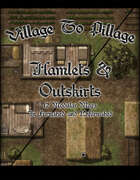 Village to Pillage Hamlets & Outskirts