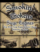Smokin' Tokens Siege Engines
