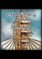Transportation Sensations Sky Ships