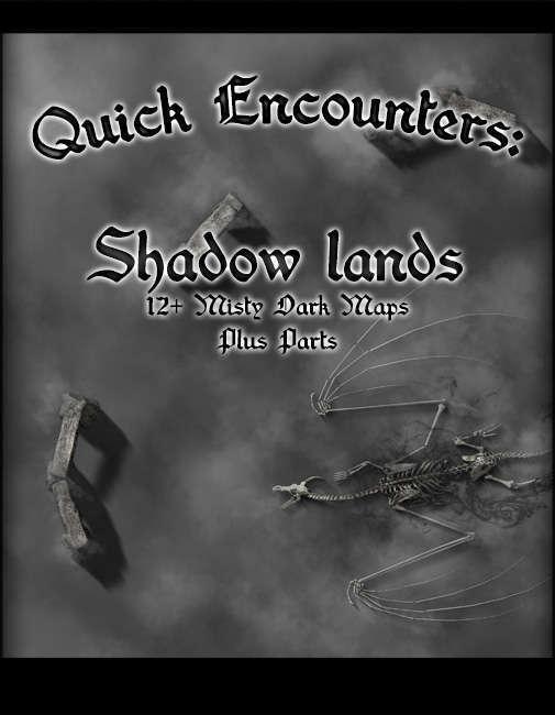 Quick Encounters Shadow Lands