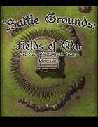 Battle Grounds Fields of War