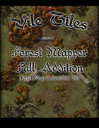 Vile Tiles Forest Mapper Fall Addition