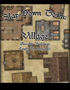 Slap Down Town: Village