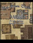 Slap Down Town: Village
