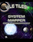 Vile Tiles System Mapper