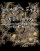 Save Vs. Cave Clan Caves