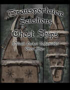 Transportation Sensations Ghost Ships