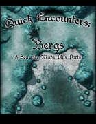 Quick Encounters Bergs