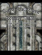 Save Vs. Cave Winter Hall