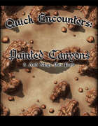 Quick Encounters Painted Canyons