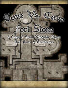 Save Vs. Cave Fort Stone