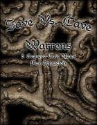 Save Vs. Cave Warrens