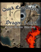 Quick Encounters Dragon Lairs 1