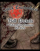 Quick Encounters Hell Pockets