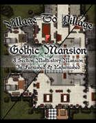 Village to Pillage Gothic Mansion