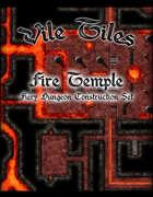 Vile Tiles Fire Temple