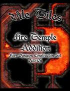 Vile Tiles Fire Temple Addition