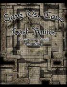 Save Vs. Cave Lost Ruins