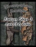 Transportation Sensations Fantasy Ships 3